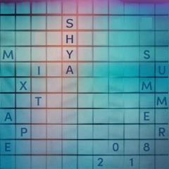 SHYA - Summer 2018 Mixtape