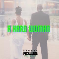 Episode 36 - A Hard Woman