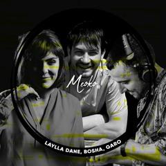 MEOKO x Wake Up Stran-Jah Festival - Exclusive Podcast Series | Laylla Dane b2b Bosha b2b Garo