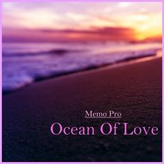 Memo Pro - Ocean Of Love