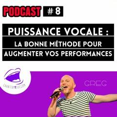Puissance Vocale :  La Bonne Méthode Pour Augmenter Vos Performances