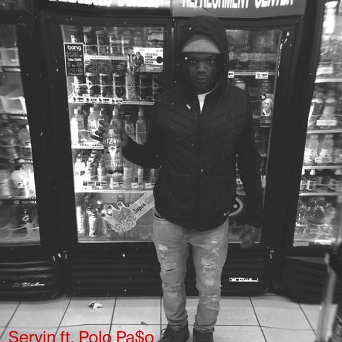 Servin (feat. Polo Pa$o)