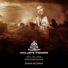 PREMIERE: Evil Oil Man - Progressive (Original Mix) [Zenon Records]