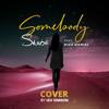 Skiibii Feat. Kizz Daniel - Somebody (Cover)