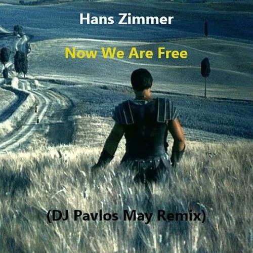 Hans Zimmer - Now We Are Free  (Gladiator) (DJ Pavlos May Remix)