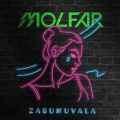 MOLFAR - ZASUMUVALA (official Audio 2021)