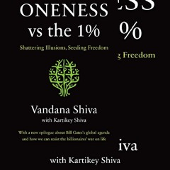 EBOOK (DOWNLOAD) Oneness vs. the 1%: Shattering Illusions, Seeding Freedom