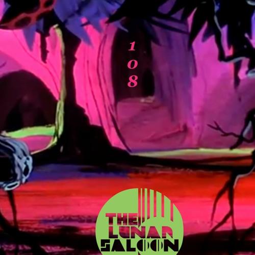 The Lunar Saloon - KLBP - Episode 108