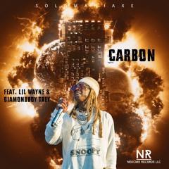Carbon (feat. Diamond Boy Trey & Lil Wayne) Prod. KOSHA