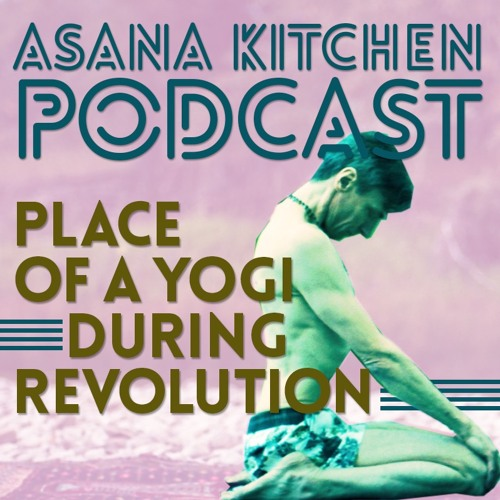 Place of a Yoga during a Revolution