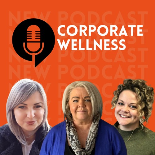Ep. 03 Corporate wellness