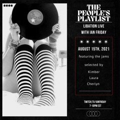 The People's Play List with Ian Friday 8-15-21