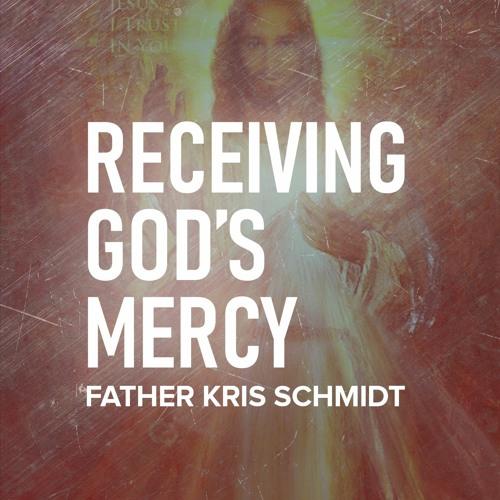 Receiving God's Mercy