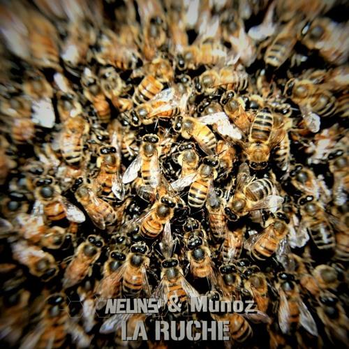 La Ruche (feat Munoz)