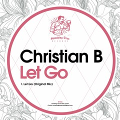 CHRISTIAN B - Let Go [ST166] 14th May 2021
