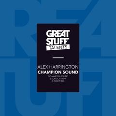 Alex Harrington - Champion Sound