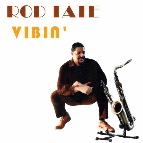 Rod Tate : Vibin'