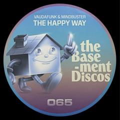 PREMIERE: Vaudafunk & Mindbuster - The Happy Way (Igor Gonya Deep &  Smoothy Mix)