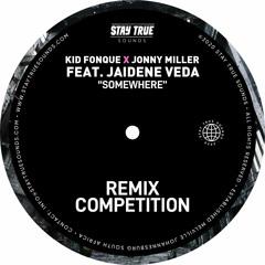 Kid Fonque X Jonny Miller ft Jaidene Veda - Somewhere (Kalophain's Elsewhere Dub).mp3