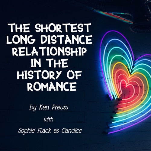 Episode Nine - The Shortest Long Distance Relationship in the History of Romance