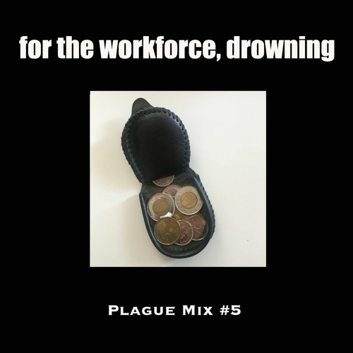 the new objective presents 'for the workforce, drowning'
