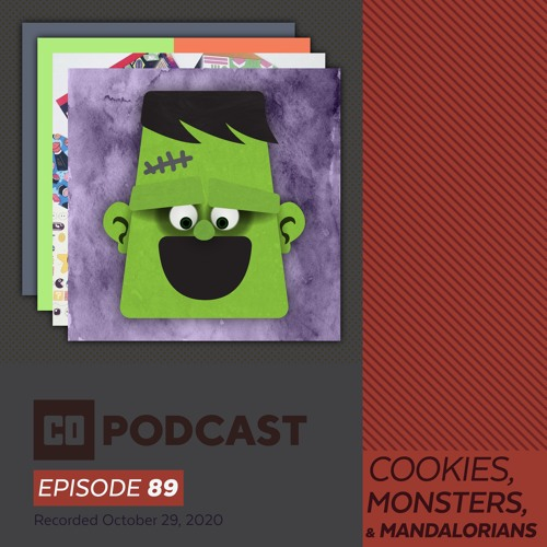 Episode 89:  Cookies, Monsters, and Mandalorians