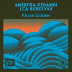 "AS118 - Amirtha Kidambi & Lea Bertucci ""Smoldering, Seething"""