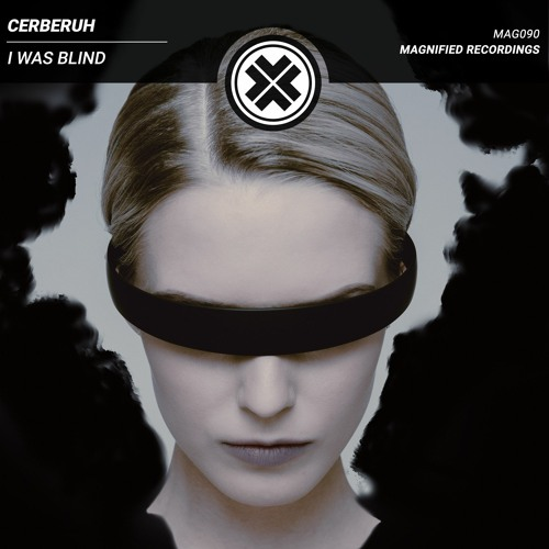 Cerberuh - I Was Blind