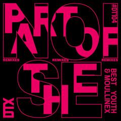 Part of the Noise (Xinobi Remix)