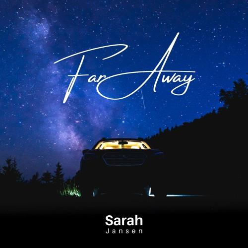 Sarah Jansen - Far Away [Free Download]