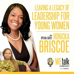 S2 E12: Leaving a Legacy of Leadership for Young Women