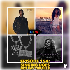 On The Way Podcast | Episode 154: Singing Does Not Pay The Bills