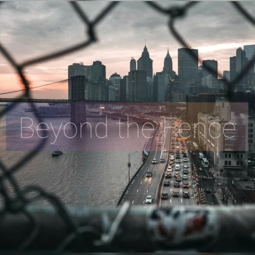 [FREE] Beyond the Fence