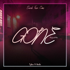 Tyban & Naila - Gone (Original Mix) Preview OUTSOON