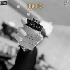 BBCITO- BVLGARI (Prod. by Maudoki)