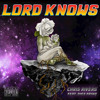 Lord Knows Mp3
