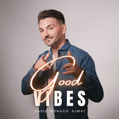 DjM4t - Good Vibes (30-07-21)