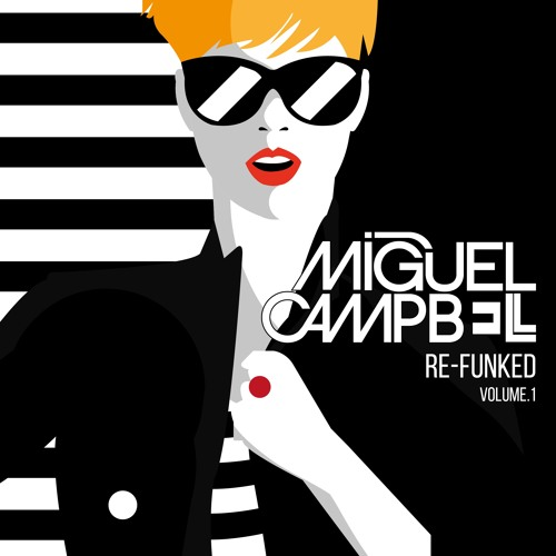 Miguel Campbell - Re-Funked Volume.1