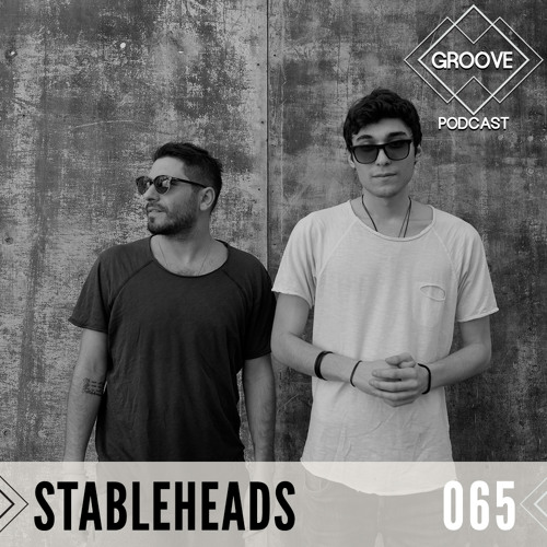 GROOVE Podcast 065 | 2020 - Stableheads