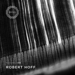 OECUS Podcast 258 // ROBERT HOFF