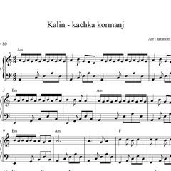 نت پیانو کچکا کرمانج kachka kormanj از کالین