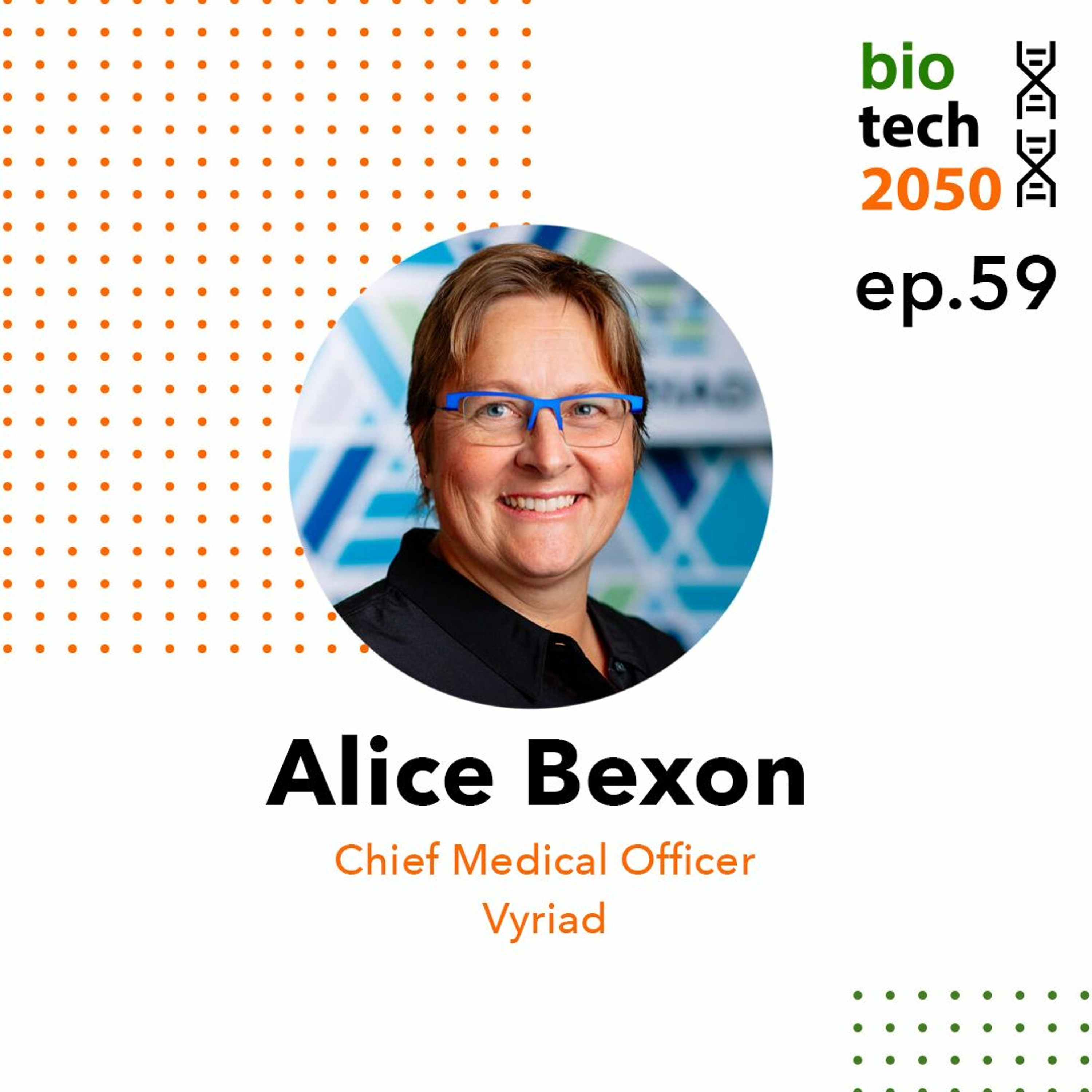 59. Targeted cancer therapies using engineered viruses, Alice Bexon, Chief Medical Officer, Vyriad