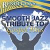Faithful Is Our God (Smooth Jazz Tribute To Hezekiah Walker)