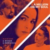 Alexiane & Moses & Emr3ygul - A Million My On Soul Remix (OUT NOW)