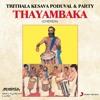 Thayambaka, Pt. 1