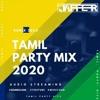 Download #Best Of Tamil Party Mix I DJ Jaffer I  Tamil Party Hits -2020 I Redkordbox DJ Mp3