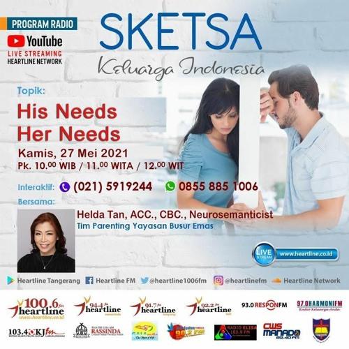His Needs, Her Needs | Sketsa Keluarga Indonesia 27 Mei 2021