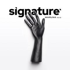 Signature Academy Mix 012: MARUNA vol.2
