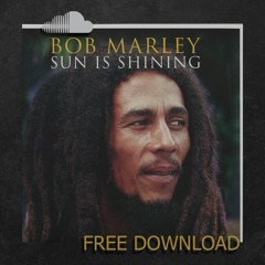 Bob Marley - Sun Is Shining (Damian Otero Remix)
