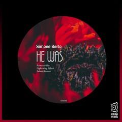 Simone Berto - He Was (Sebas Ramos Remix)